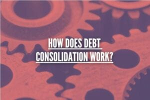 Image showing this topic: How Does Debt Consolidation Work?