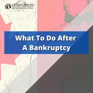 Image showing this topic: What To Do After Bankruptcy